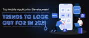 Top Mobile Application Development Trends To Look Out For in 2021 | X-